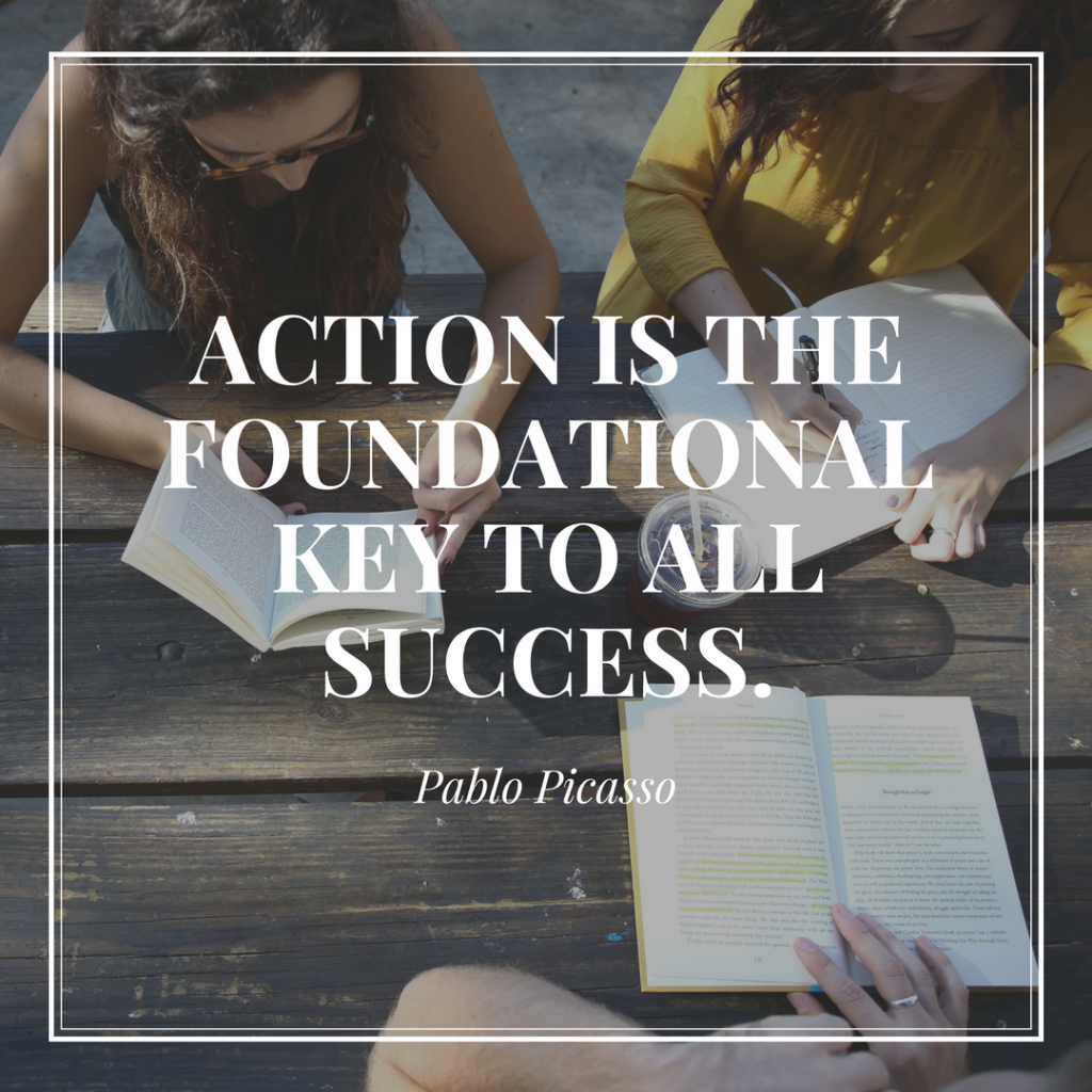 action is foundational key to all success