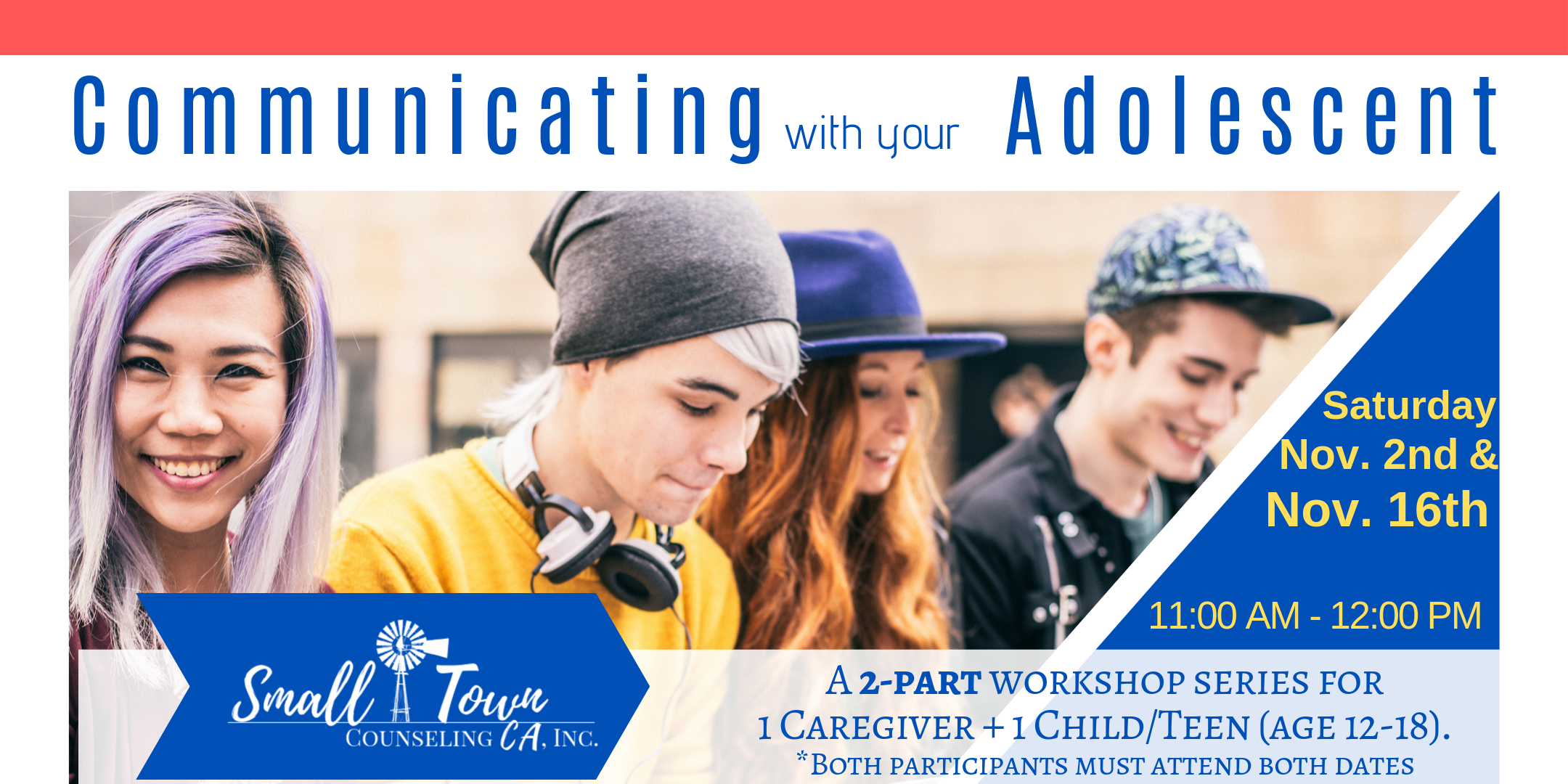 Communicating with your adolescent workshop for caregiver, child, or teen.